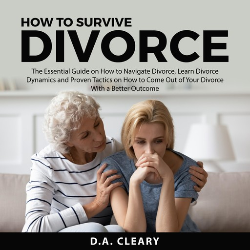 How to Survive Divorce, D.A. Cleary