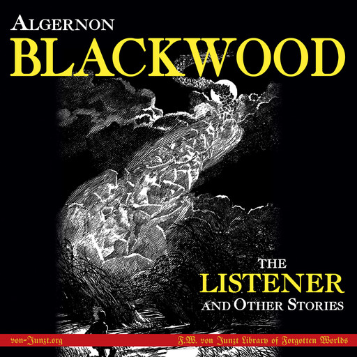 The Listener and Other Stories, Algernon Blackwood