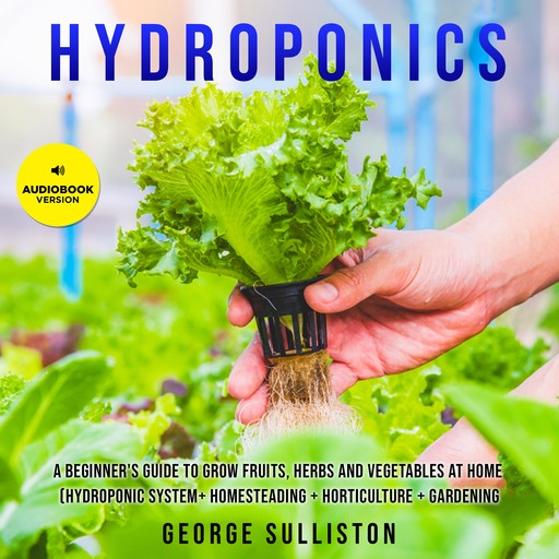 Hydroponics, George Sulliston
