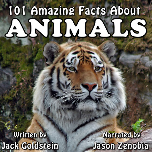 101 Amazing Facts about Animals, Jack Goldstein