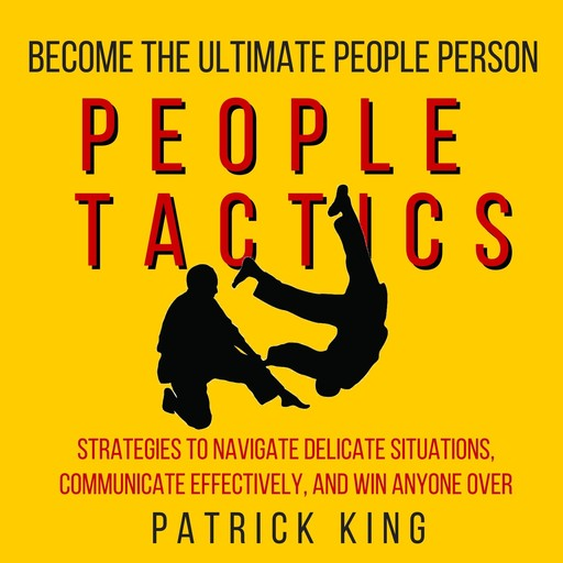 People Tactics, Patrick King