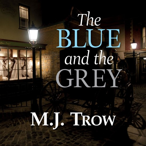 The Blue and the Grey, M.J.Trow