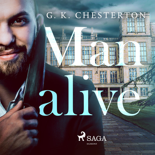Manalive, Gilbert Keith Chesterton