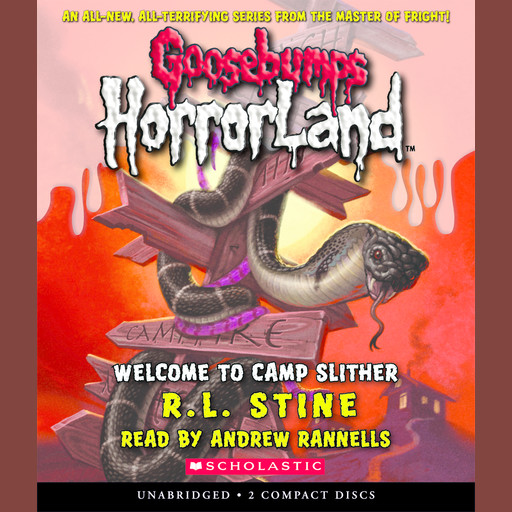 Goosebumps HorrorLand #9: Welcome to Camp Slither, R.L.Stine