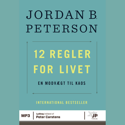 12 regler for livet, Jordan B. Peterson