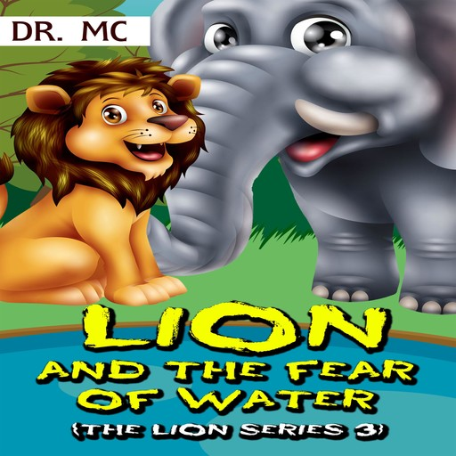 Lion and the fear of water, MC