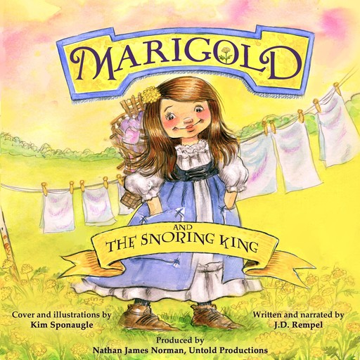Marigold and the Snoring King, J.D. Rempel