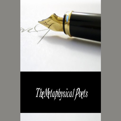 The Metaphysical Poets, Various Authors
