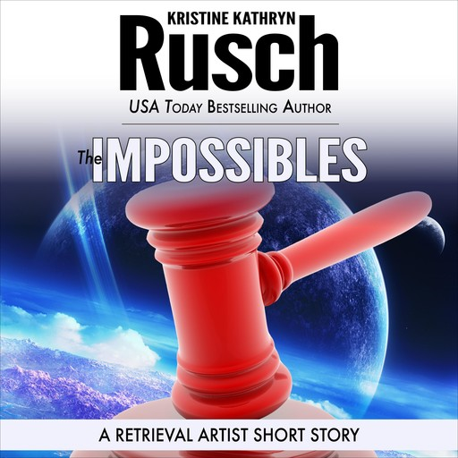 The Impossibles, Kristine Kathryn Rusch