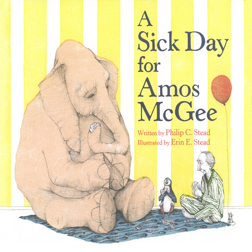 Sick Day For Amos Mcgee, A, Philip C. Stead