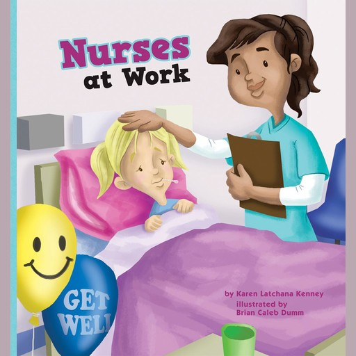 Nurses at Work, Karen Latchana Kenney