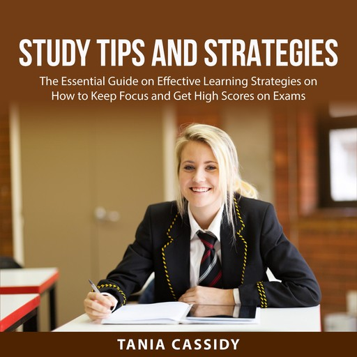 Study Tips and Strategies, Tania Cassidy