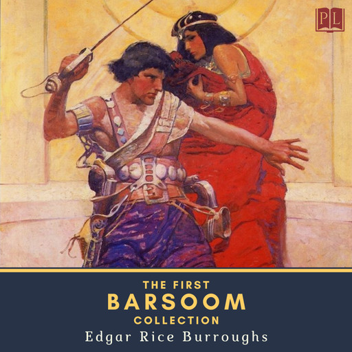 The First Barsoom Collection, Edgar Rice Burroughs