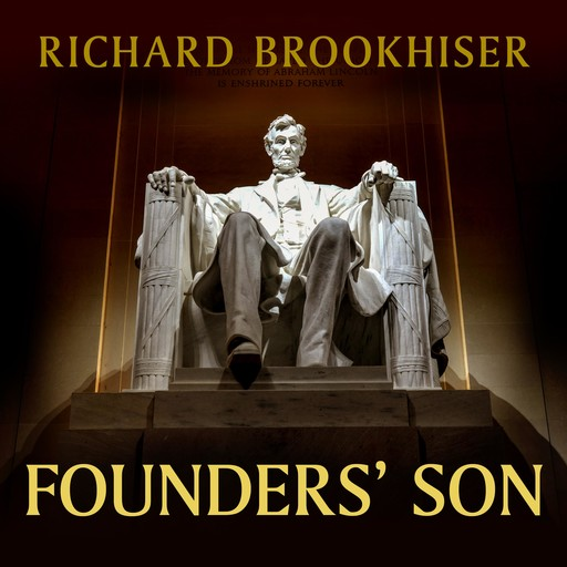 Founders' Son, Richard Brookhiser