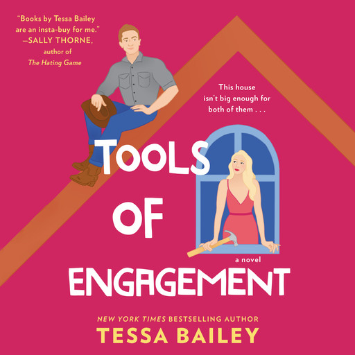 Tools of Engagement, Tessa Bailey