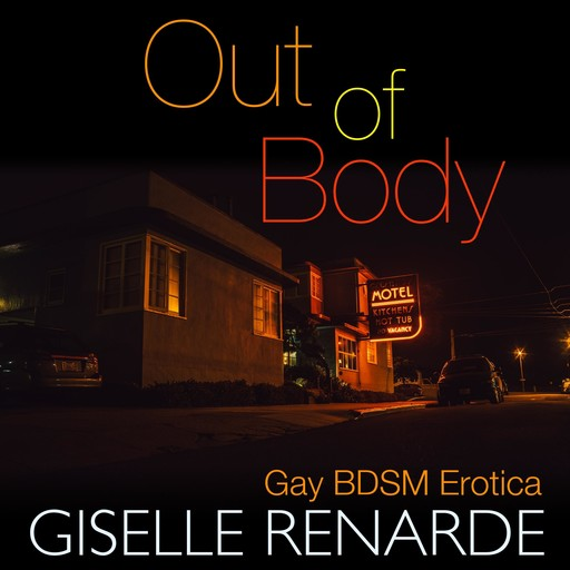 Out of Body, Giselle Renarde