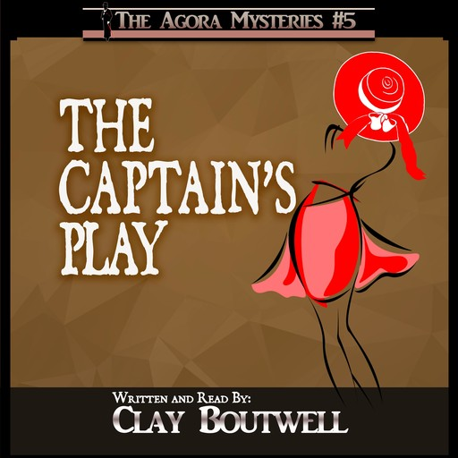 The Captain's Play, Clay Boutwell