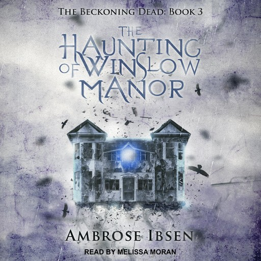 The Haunting of Winslow Manor, Ambrose Ibsen