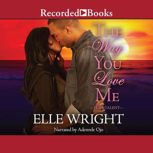 The Way You Love Me, Elle Wright