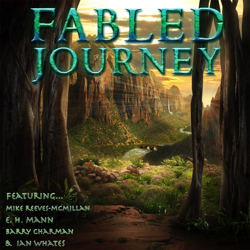 Fabled Journey III, Ian Whates, Barry Charman, E.H. Mann, Mike Reeves-McMillan