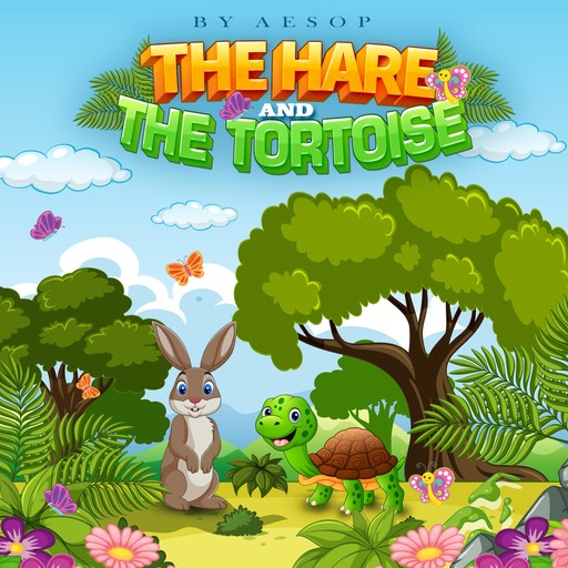 The Hare and the Tortoise, Aesop