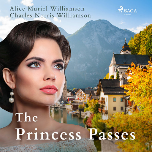 The Princess Passes, Alice Muriel Williamson, Charles Williamson