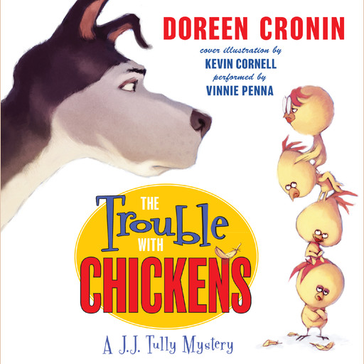 The Trouble with Chickens, Doreen Cronin