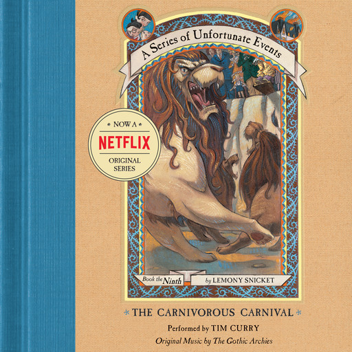 Series of Unfortunate Events #9: The Carnivorous Carnival, Lemony Snicket
