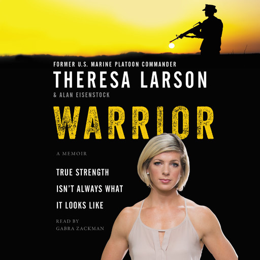 Warrior, Alan Eisenstock, Theresa Larson