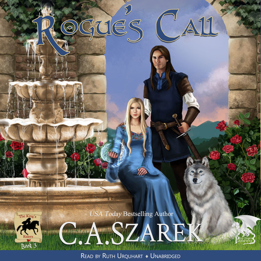 Rogue's Call (The King's Riders Book 3), C.A.Szarek