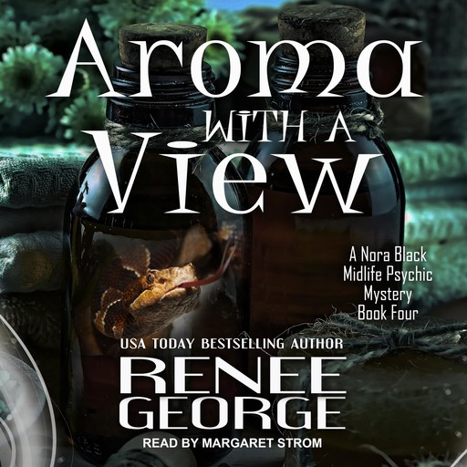 Aroma With a View, Renee George