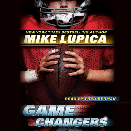 Game Changers #1, Mike Lupica