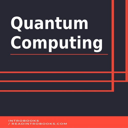Quantum Computing, Introbooks Team