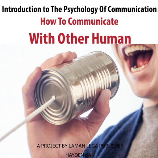 Introduction to The Psychology Of Communication, Hayden Kan