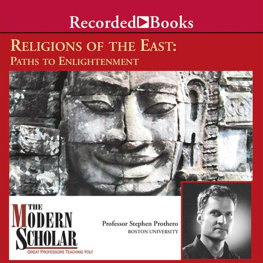 Religions of the East, Stephen Prothero