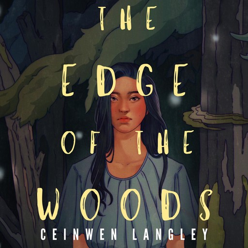 The Edge of the Woods, Ceinwen Langley