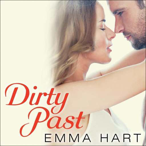 Dirty Past, Emma Hart