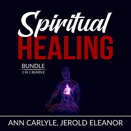 Spiritual Healing Bundle: 2 in 1 Bundle, Sacred Contracts and Secrets of Divine Love, Ann Carlyle, and Jerold Eleanor