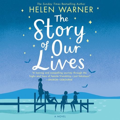 The Story of Our Lives, Helen Warner