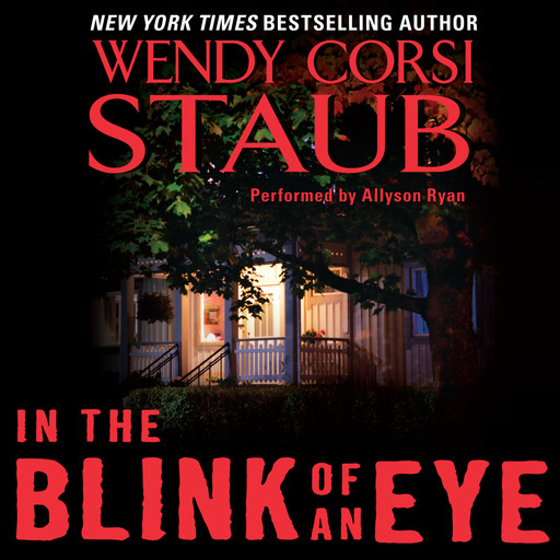 In the Blink of an Eye, Wendy Corsi Staub