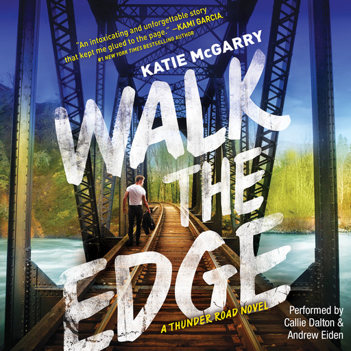 Walk the Edge, Katie McGarry