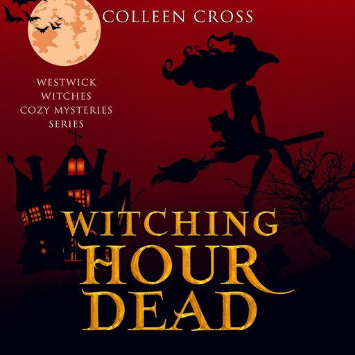 Witching Hour Dead, Colleen Cross
