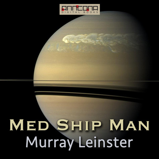 Med Ship Man, Murray Leinster