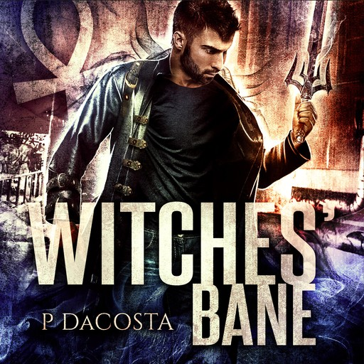 Witches' Bane, Pippa DaCosta