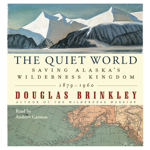 The Quiet World, Douglas Brinkley