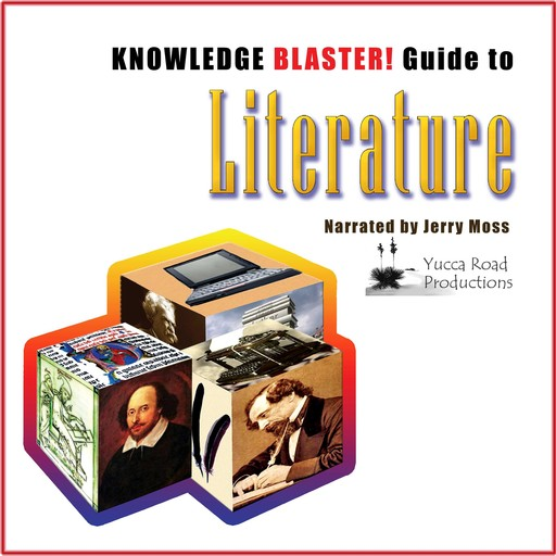 Knowledge Blaster Guide to Literature, Yucca Road Productions