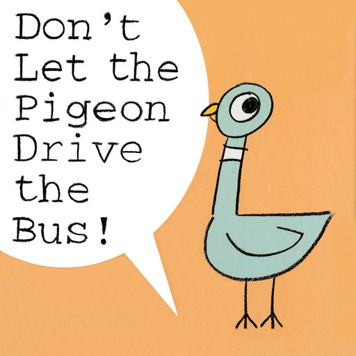 Don't Let the Pigeon Drive the Bus, Mo Willems