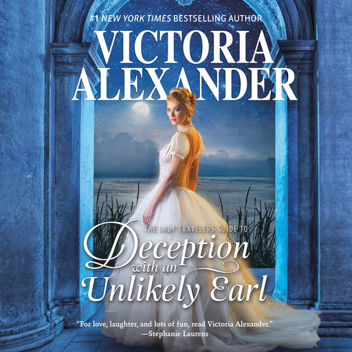 The Lady Travelers Guide to Deception with an Unlikely Earl, Victoria Alexander
