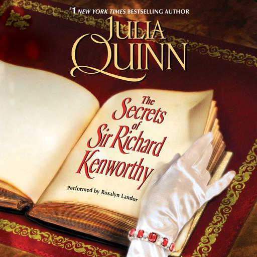 The Secrets of Sir Richard Kenworthy, Julia Quinn