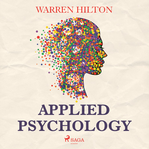 Applied Psychology, Warren Hilton